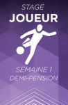 Stage TFC Academy | Semaine 1 | Gardien | Demi-Pension